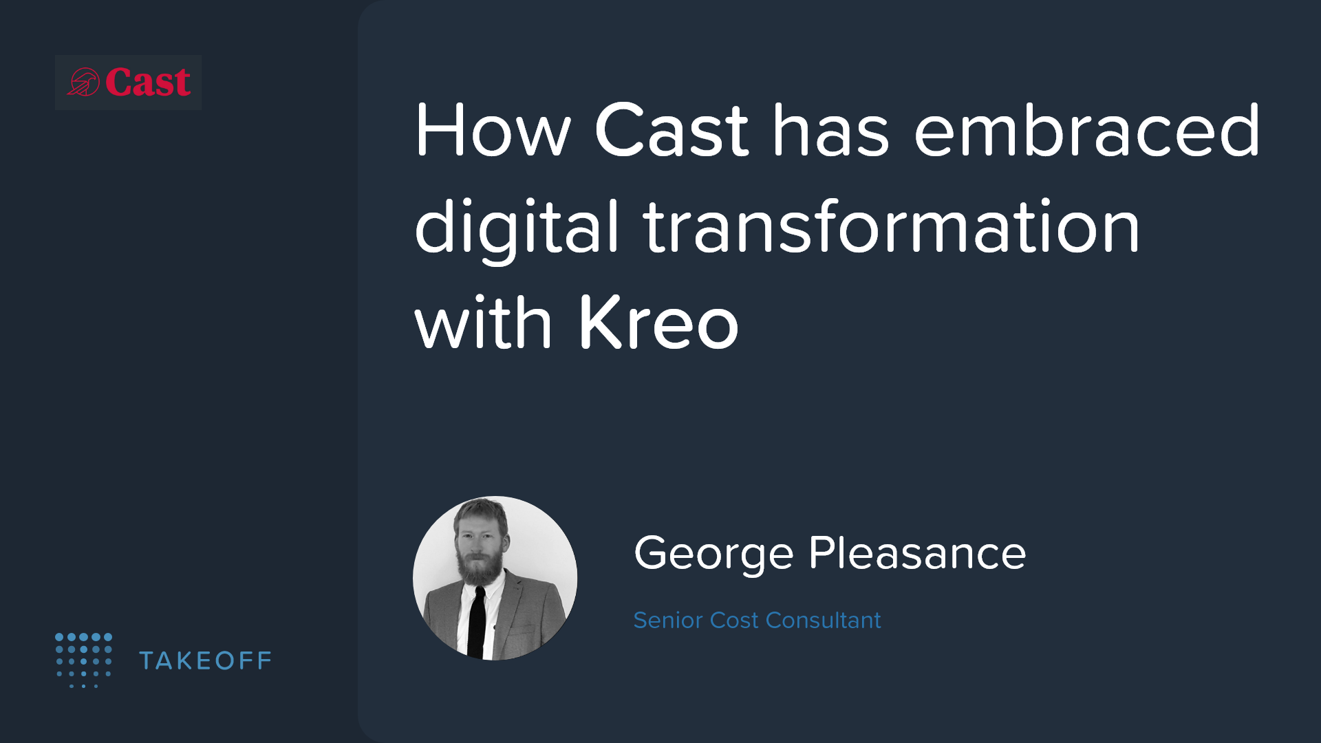 How Cast has embraced digital transformation with Kreo